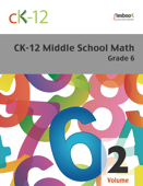 CK-12 Middle School Math - Grade 6, Volume 2 Of 2