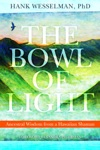 The Bowl Of Light