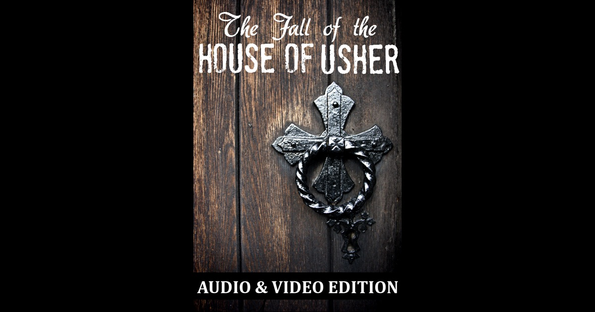 an overview of the fall of the house of usher by edgar allan poe Free summary and analysis of the events in edgar allan poe's the fall of the  house of usher that won't make you snore we promise.