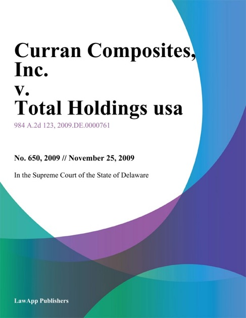 Curran Composites by In the Supreme Court of the State of Delaware on Apple  Books