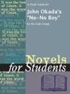 A Study Guide For John Okadas No-No Boy