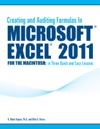 Creating And Auditing Formulas In Microsoft Excel 2011 For The Macintosh In Three Quick And Easy Lessons