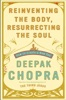 Reinventing the Body, Resurrecting the Soul