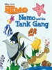 Finding Nemo: Nemo And The Tank Gang