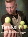Juggler Tim Kelly