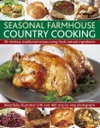 Seasonal Farmhouse Country Cooking