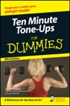 Ten-Minute Tone-Ups For Dummies  Mini Edition