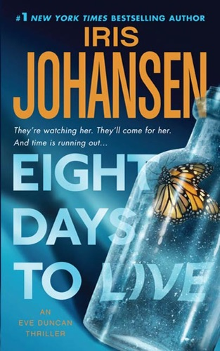 Iris Johansen - Eight Days to Live