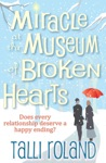 Miracle At The Museum Of Broken Hearts A Christmas Novella