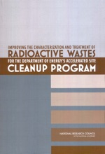Improving the Characterization and Treatment of Radioactive Wastes for the Department of Energy's Accelerated Site Cleanup Program