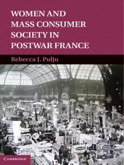Download and Read Online Women and Mass Consumer Society In Postwar France