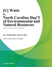 [U] Watts V. North Carolina Dep't Of Environmental And Natural Resources