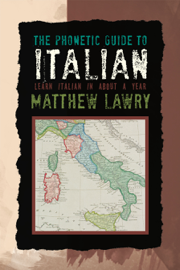 The Phonetic Guide To Italian book