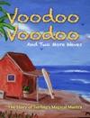 Voodoo Voodoo And Two More Waves