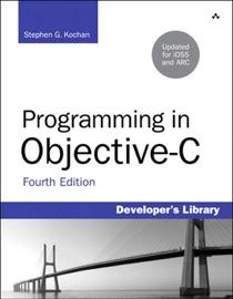 Programming in Objective-C, 4/e - Stephen G. Kochan
