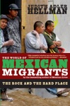 The World Of Mexican Migrants