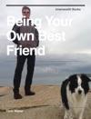 Being Your Own Best Friend