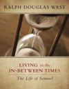 Living In The In-Between Times