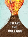 Escape The Volcano