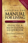 Applying The Manual For Living Exercise  Meditation Guidebook