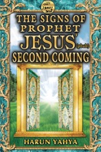 The Signs Of Prophet Jesus' (pbuh) Second Coming