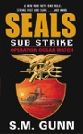 SEALs Sub Strike Operation Ocean Watch