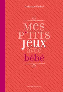 Mes P'tits jeux avec bébé La couverture du livre martien