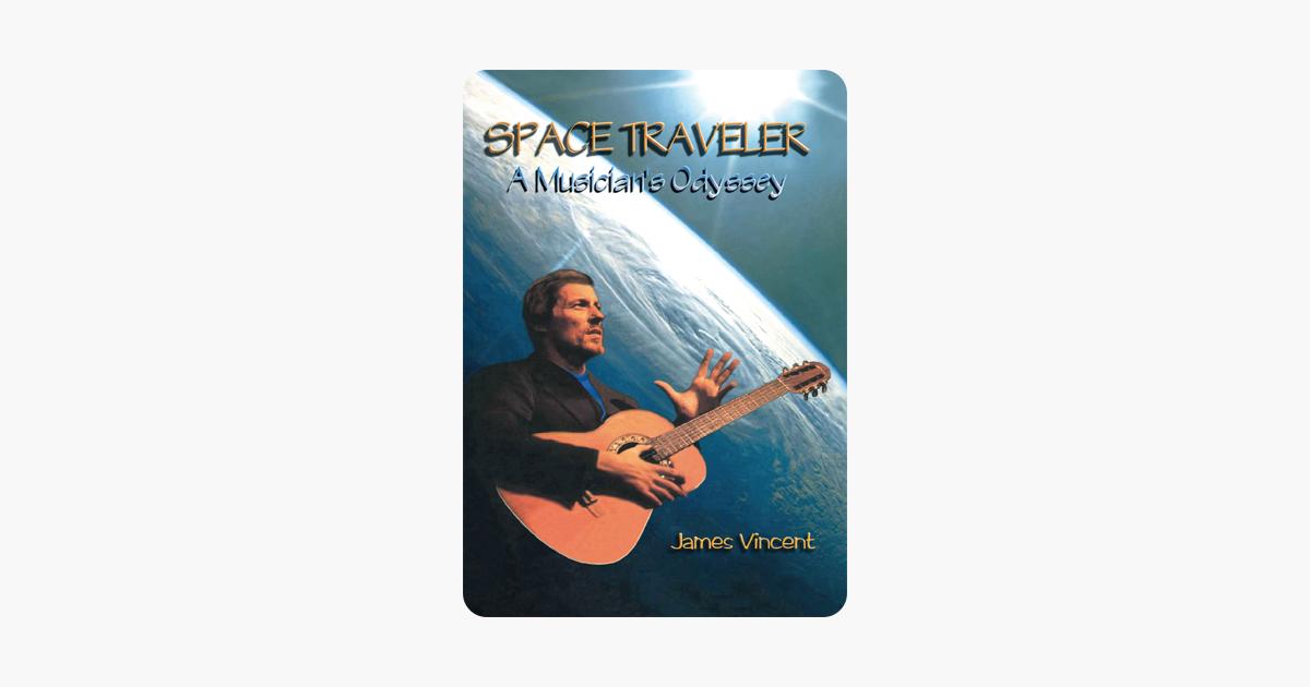 Space Traveler:A Musicians Odyssey