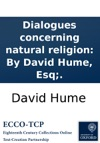 Dialogues Concerning Natural Religion By David Hume Esq