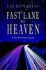 Fast Lane To Heaven