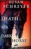 Death by a Dark Horse