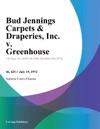 Bud Jennings Carpets  Draperies Inc V Greenhouse