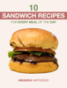 Amanda Natividad - 10 Sandwich Recipes for Every Meal of the Day ilustración