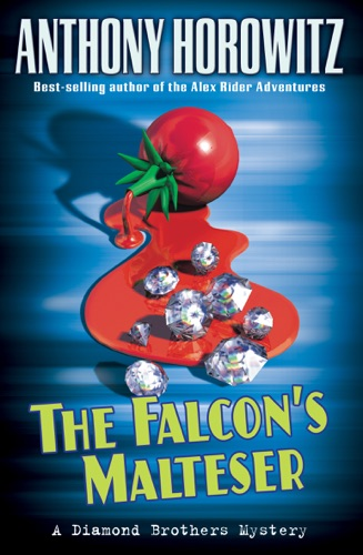 Anthony Horowitz - The Falcon's Malteser