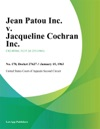 Jean Patou Inc V Jacqueline Cochran Inc