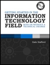 Getting Started In The Information Technology Field