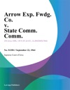 Arrow Exp Fwdg Co V State Comm Comm