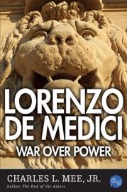 Lorenzo De Medici War Over Power