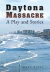 Daytona Massacre