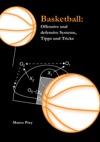 Basketball Offensive Und Defensive Systeme Tipps Und Tricks