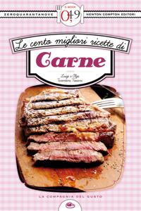 Le cento migliori ricette di carne da Luigi Tarentini Troiani & Olga Tarentini Troiani