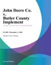 John Deere Co V Butler County Implement