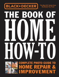 Black & Decker The Book of Home How-To book