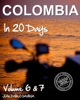 Colombia in 20 Days