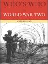 Whos Who In World War II