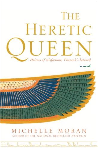 Michelle Moran - The Heretic Queen
