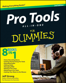 Pro Tools All-in-One For Dummies book