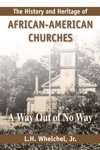 History And Heritage Of African-American Churches