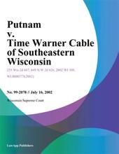 Putnam V. Time Warner Cable Of Southeastern Wisconsin