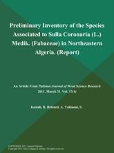 Preliminary Inventory Of The Species Associated To Sulla Coronaria (L.) Medik (Fabaceae) In Northeastern Algeria (Report)